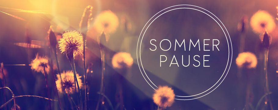 Sommerpause_